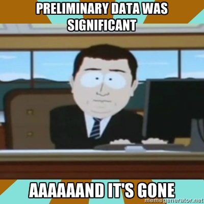 preliminary data was significant and its gone meme